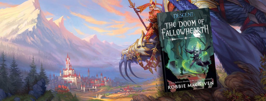 Descent: The Doom of Fallowhearth by Robbie MacNiven