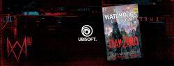 Ubisoft - Day Zero, the Watch Dogs Legion Prequel Novel