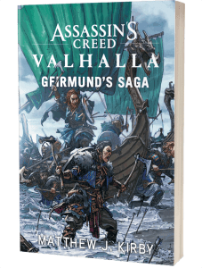 Assassin's Creed Valhalla: Geirmund's Saga by Matthew J Kirby