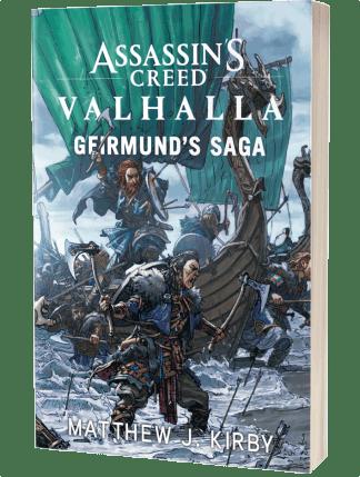 Assassin's Creed Valhalla: Geirmund's Saga by Matthew J Kirby