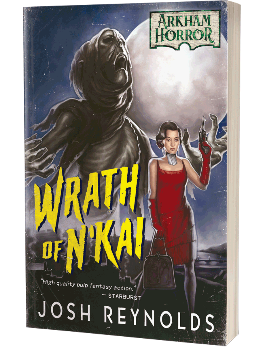 Arkham Horror: Wrath of N'Kai by Josh Reynolds