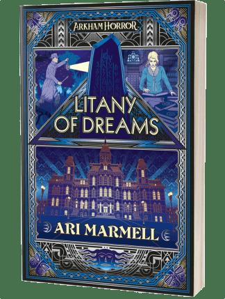 Arkham Horror: Litany of Dreams by Ari Marmell