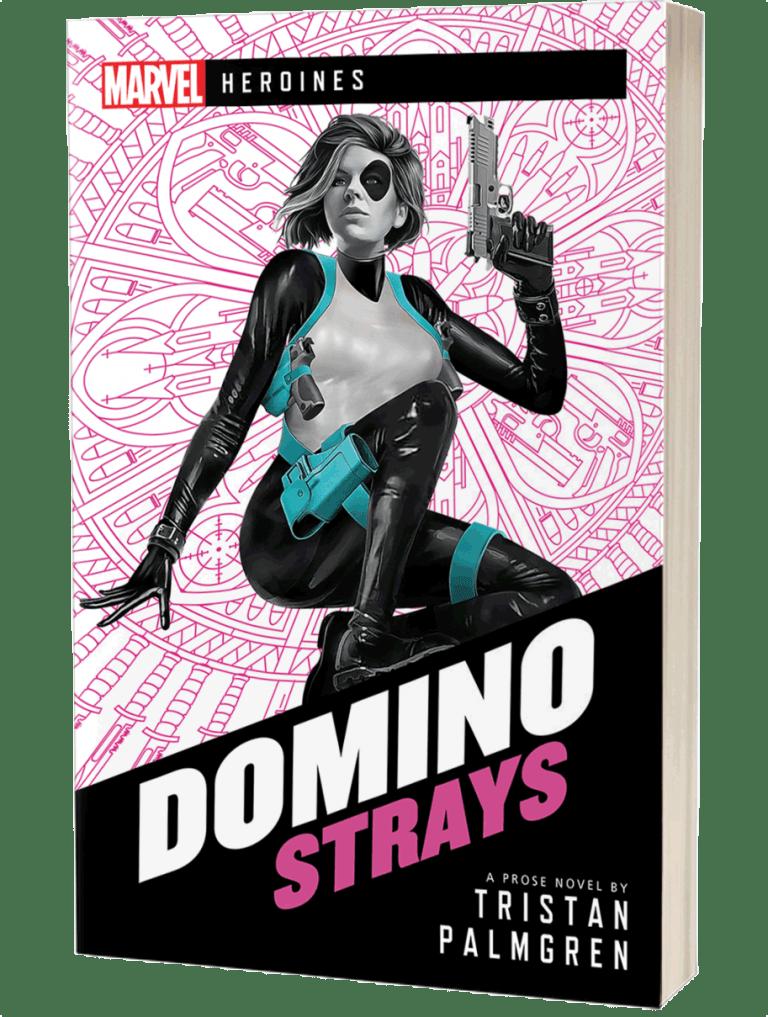 Marvel Heroines: Domino: Strays by Tristan Palmgren