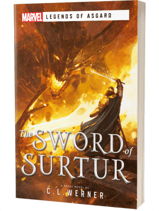 Marvel's Legends of Asgard: The Sword of Surtur by C L Werner