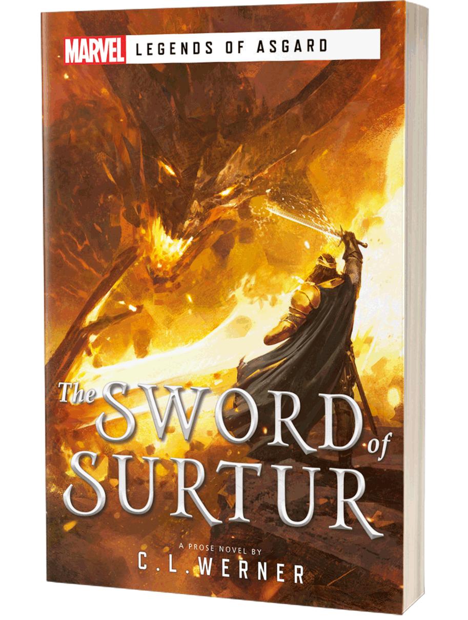 Marvel's Legends of Asgard: The Sword of Surtur by C L Werner