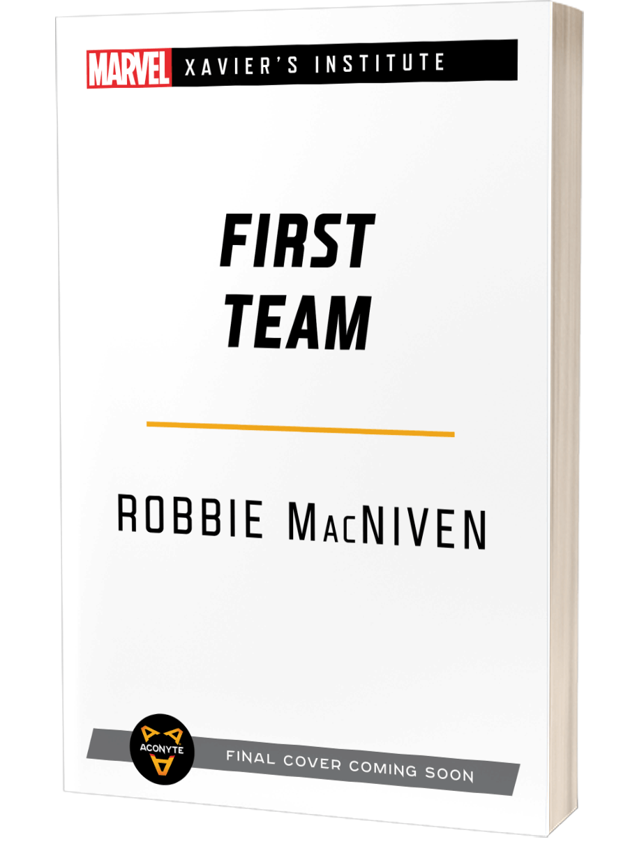 Marvel's Xavier's Institute: First Team by Robbie MacNiven